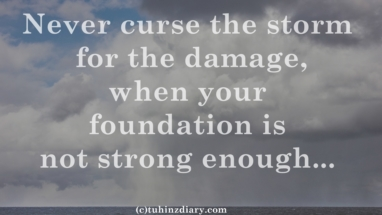Never curse the storm